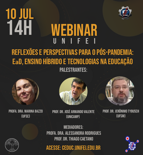 10 JUL 14H WEBINAR -Reflexões e perspectivas para o pós-pandemia: EaD, Ensino Híbrido e Tecnologias na Educação