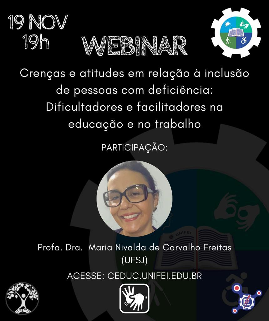 19/11, 19h Webinar: Crenças e atitudes em relação à inclusão de pessoas com deficiência: Dificultadores e facilitadores na educação e no trabalho